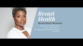 Breast Health: By Any Means Necessary