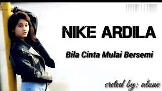 Nike ardilla bila cinta mulai bersemi