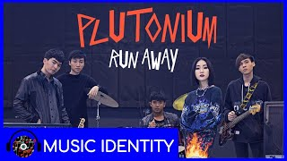 Run Away - Plutonium [Teaser]
