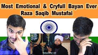 Indian reaction on Most Emotional & Cryfull Bayan Ever Raza Saqib Mustafai | Swaggy d