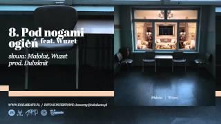 Małolat - Pod nogami ogień feat. Wuzet (prod. Dubsknit)