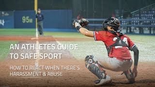 How to react when there's Harassment & Abuse? – An Athletes Guide to Safe Sport