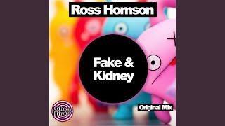 Fake & Kidney (Original Mix)