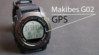 Makibes G02 СПОРТИВНЫЕ ЧАСЫ С GPS. Обзор и ТЕСТ на ВЛАГОЗАЩИТУ + КОНКУРС