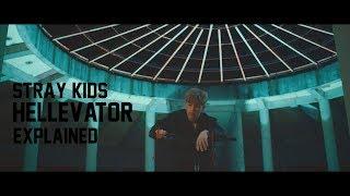 Hellevator - Stray Kids - EXPLAINED