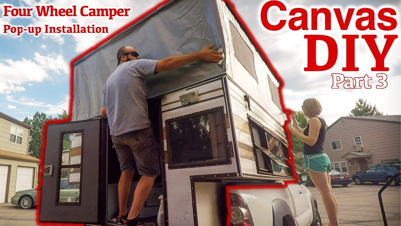 DIY Pop Up Truck Camper Remodel: How to sew a pop-up truck camper canvas -  Part 3