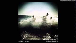 Watch Miles Away Nowhere Else video