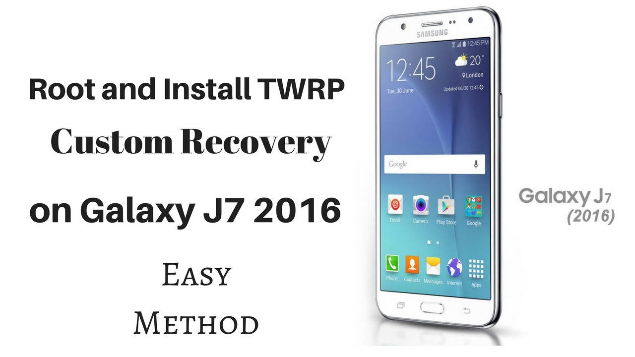 How to Root | Install TWRP recovery on Galaxy J7 2016 (ANDROID 6 0 1)