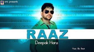 Deepak Hans | Raaz Full Song | Lyircs at Description | Romantic Song || Latest Punjabi Song -2014