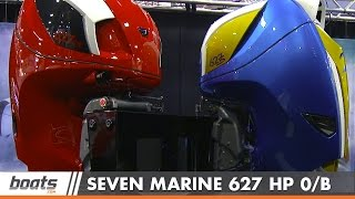 First Look Video: Seven Marine 627 HP Outboard