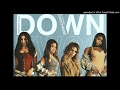 Fifth Harmony Down Ft Gucci Mane Instrumental mp3