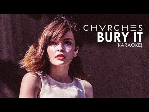 CHVRCHES Bury It - Karaoke