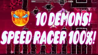 Speed Racer 100%! 10 DEMONS!