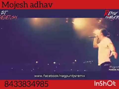 Mojesh Adhav Dj Song Eidt