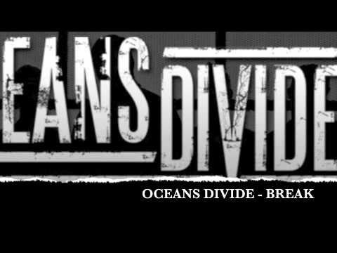 Клип Oceans Divide - Break