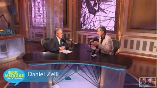 Eric Metaxas Interview with Daniel Zelli