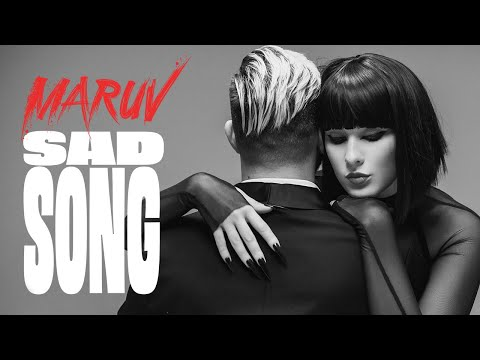 Maruv - Sad Song (Премьера клипа, 2020) - Видео онлайн