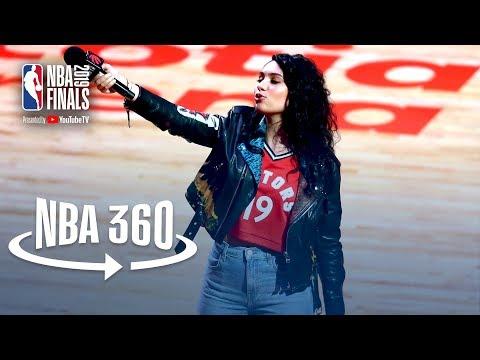 NBA 360 | Alessia Cara Leads Fans In Singing 'O Canada' | 2019 NBA Finals