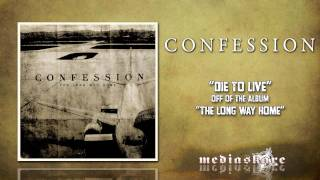 Watch Confession Die To Live video