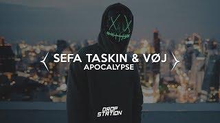 Sefa Taskin & VOJ - Apocalypse