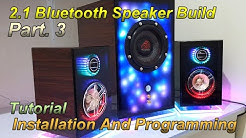 2.1 Bluetooth Speaker build |Part.3| With Music Reactive led lights