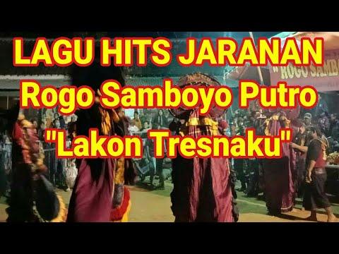 LAGU HITS 2018 JARANAN LAKON TRESNAKU - ROGO SAMBOYO PUTRO FULL HD
