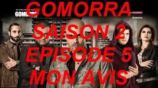 GOMORRA | Saison 2 Episode 5 - Mon Avis
