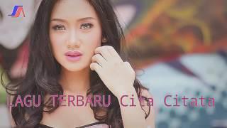 เพลงอินโดนีเชียLAGU TERBARU: Cita Citata - Bahagia Itu Sederhana
