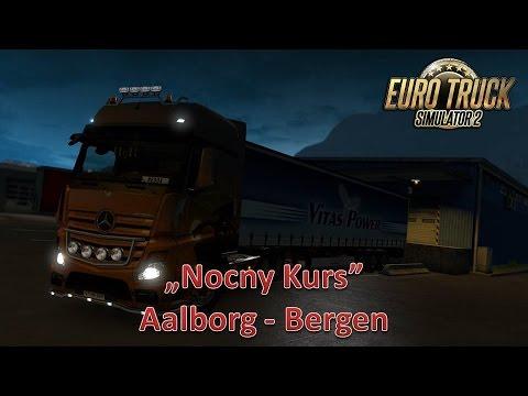 "Nocna Trasa. ""Euro Truck Simulator 2"" (Aalborg - Bergen)"
