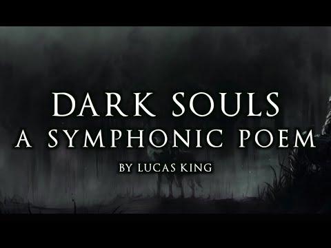 Symphonic Poem No. 1 - Dark Souls (Original Composition)