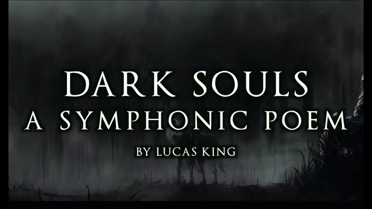 Quotes About Dark Souls: Dark Souls (Original Composition