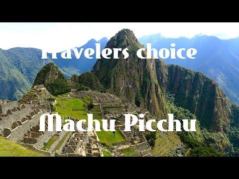 Travelers choice: Machu picchu    Places To Travel in peru
