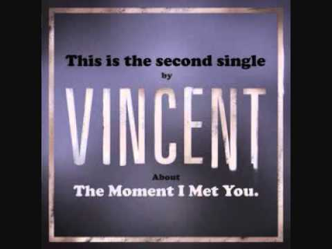 """VINCENT """"The Moment I Met You"""" (new single summer 2011) on Little Stereo/SMG"""