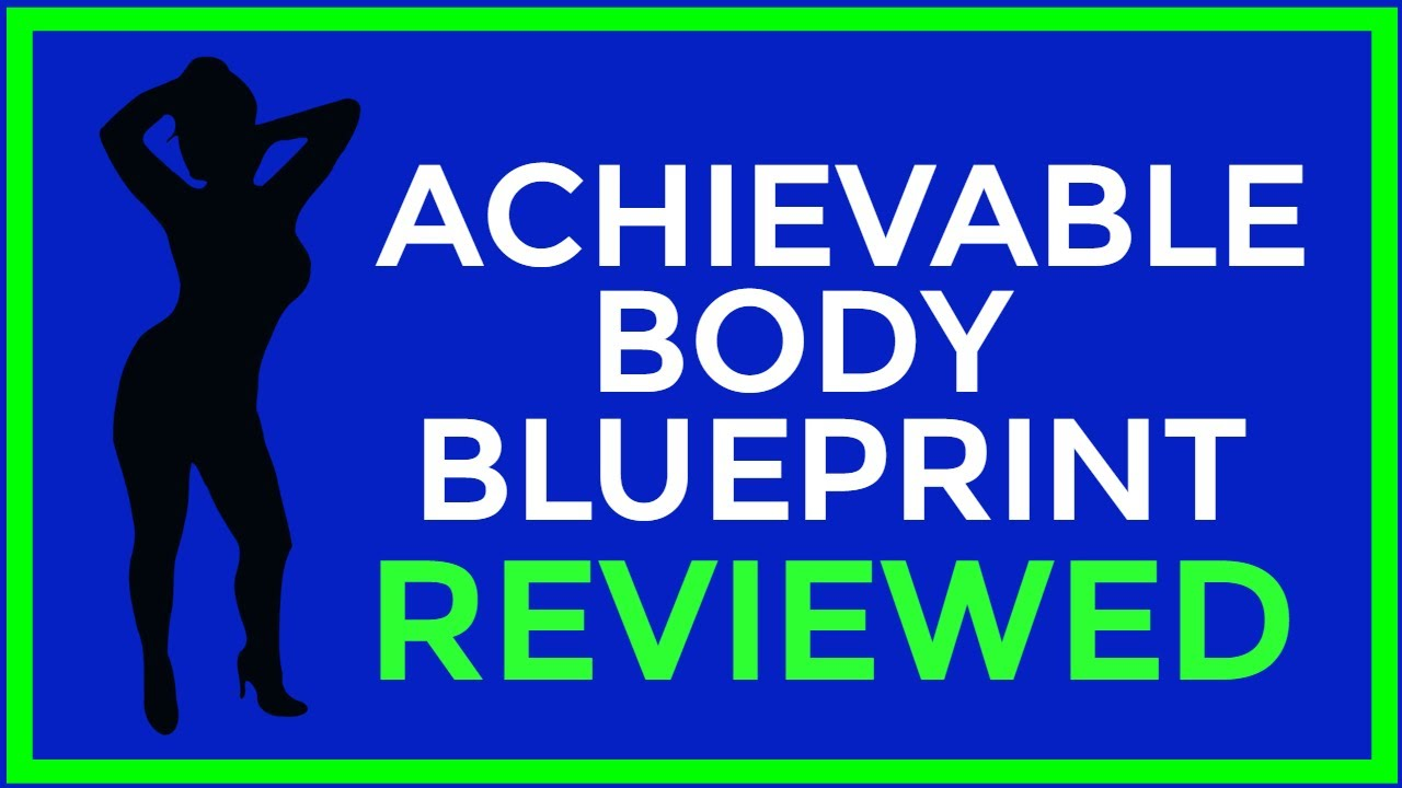 Achievable body blueprint review mike whitfield diet youtube achievable body blueprint review mike whitfield diet malvernweather Images
