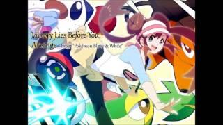 ORGANIZAR – la Victoria está Delante de Ti! (Pokémon BW)