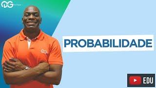 Matemática Básica para o ENEM: Probabilidade – Prof. Sacramento