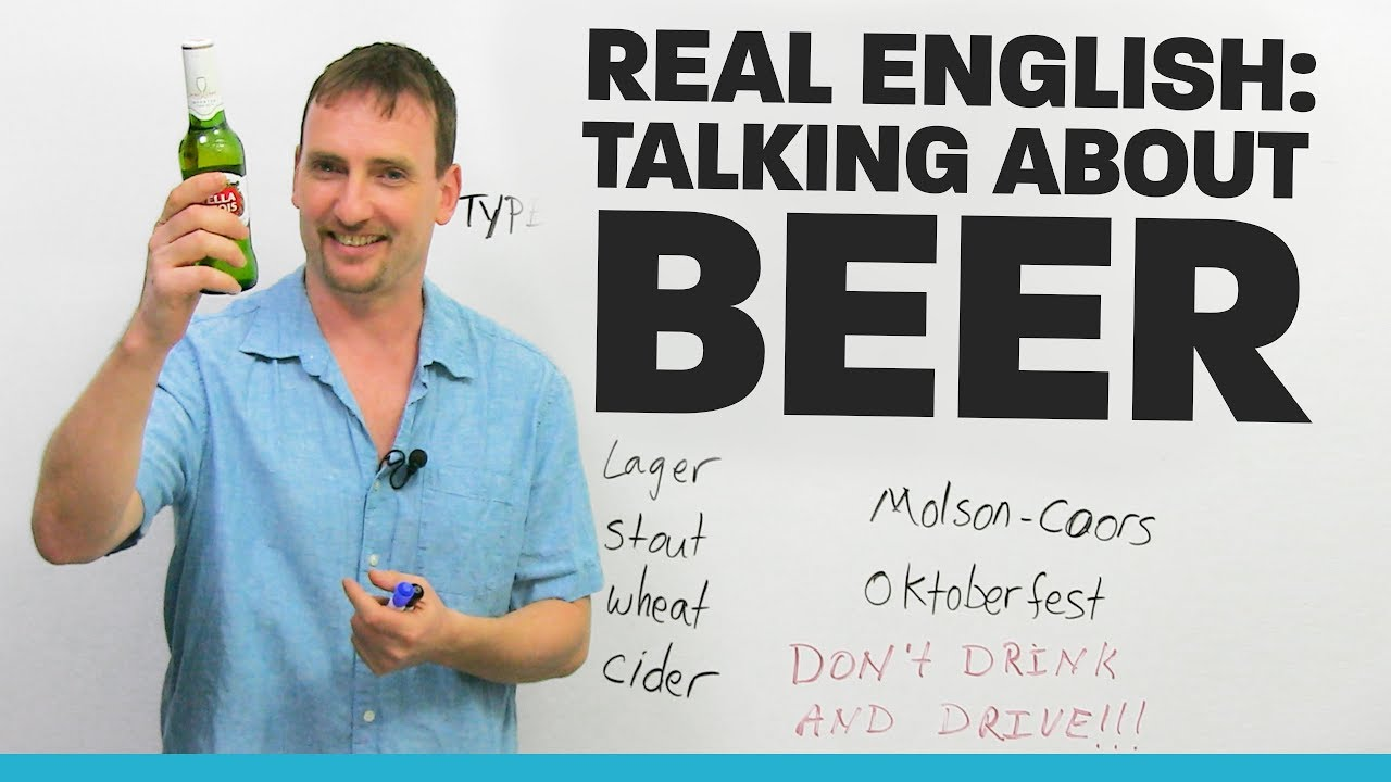 real english talking about beer youtube