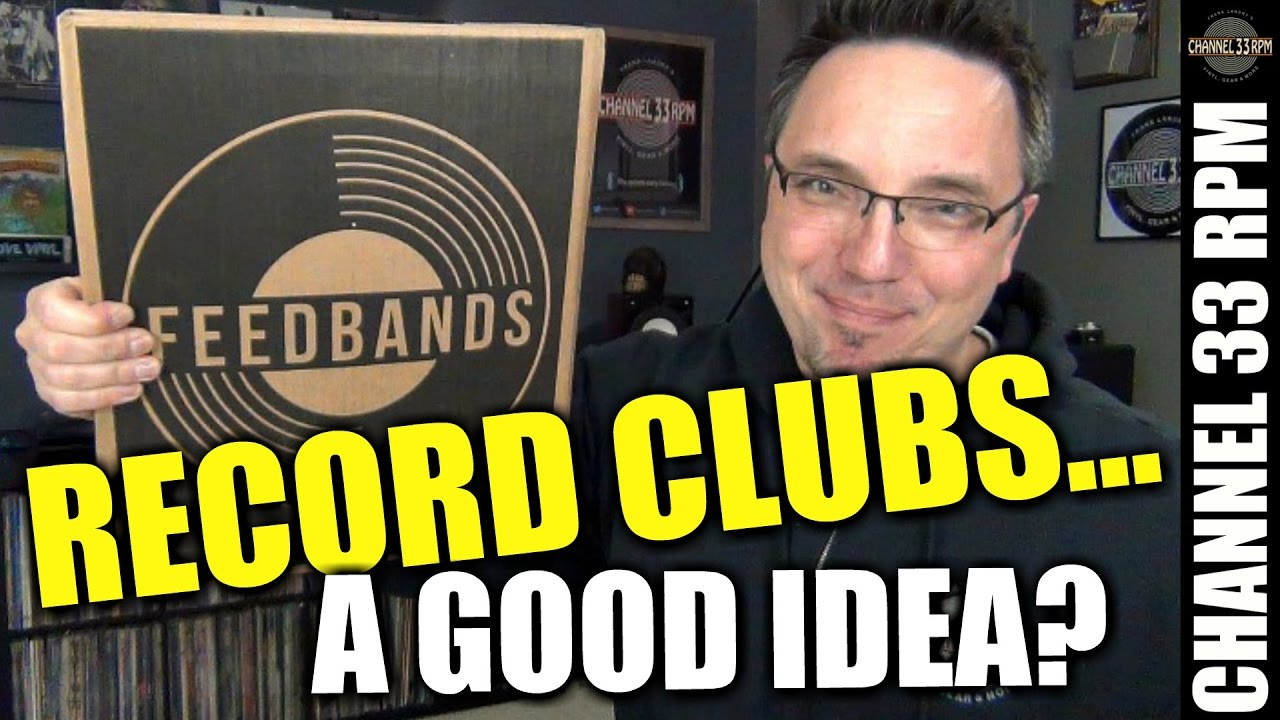 Your thoughts on vinyl subscription services? Plus FEEDBANDS OPENING!