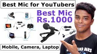 Best Budget Mic for YouTuber Under Rs.1000 [ Mobile, Camera, Laptop]