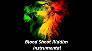 Blood Shoot Riddim Instrumental December 2011 Riddim MIx Version Instrumental Roots Reggae Dub