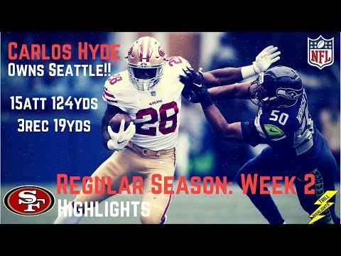 Carlos Hyde Week 2 Regular Season Highlights Owns Seattle   9/17/2017