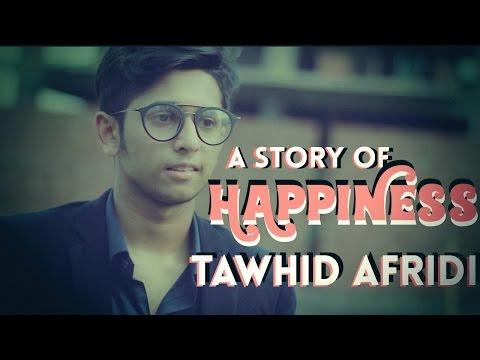 A Story Of Happiness | TAWHID AFRID I Bangla Short Film