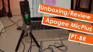 APOGEE MiC Plus - Review/Teste PT-BR