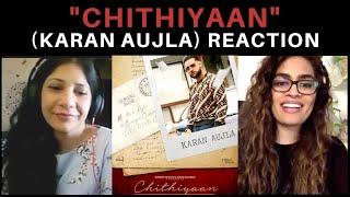 Chithiyaan (Karan Aujla) REACTION!! || Desi Crew, Rupan Bal
