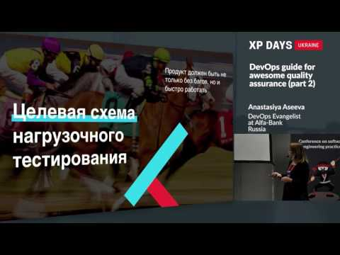 DevOps guide for awesome quality assurance, part 2 (Anastasiya Aseeva, Russia)