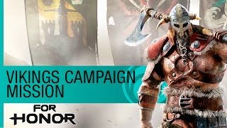 For Honor Gameplay Walkthrough: Viking Campaign Mission - E3 2016 Official [NA]