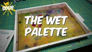 The Wet Palette