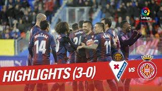 Highlights SD Eibar vs Girona FC (3-0)
