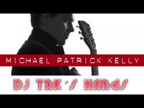 Michael Patrick Kelly - ID (DJ TAK´s Hands on Paddy Remix)