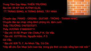 Dạy Piano - Organ - Guitar Củ Chi Thầy TRƯỜNG 01675575377